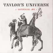 Taylor's Universe: Artificial Joy