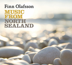 Finn Olafsson: Music from North Sealand